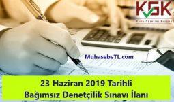 23 Haziran 2019 Tarihli Bağımsız Denetçilik Sınavı İlanı
